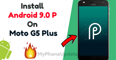 Install Android 9.0 P On Moto G5 Plus