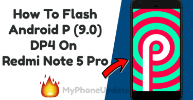 Install Android P 9.0 On Redmi Note 5 Pro