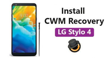 Install CWM Recovery On LG Stylo 4