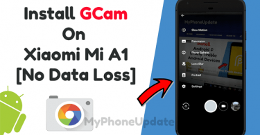 Install GCam On Xiaomi Mi A1 Without Data Loss