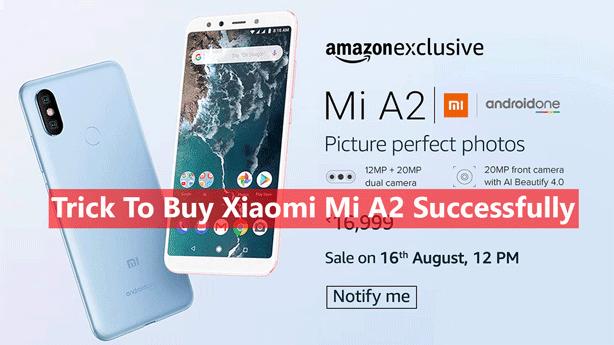 Trick To Buy Xiaomi Mi A2
