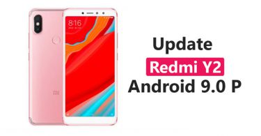 Update Redmi Y2 To Android 9.0 P