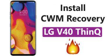 Install CWM Recovery On LG V40 ThinQ
