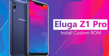 Install Custom ROM On Panasonic Eluga Z1 & Z1 Pro