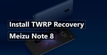 Install TWRP Recovery On Meizu Note 8