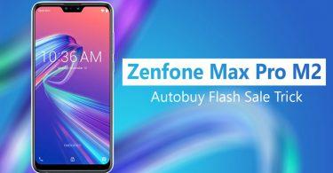 Autobuy Asus Zenfone Max Pro M2 Flash Sale Script