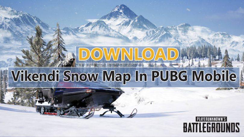 Download Vikendi Snow Map In PUBG Mobile