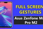 Enable Full Screen Gestures On Asus Zenfone Max Pro M2