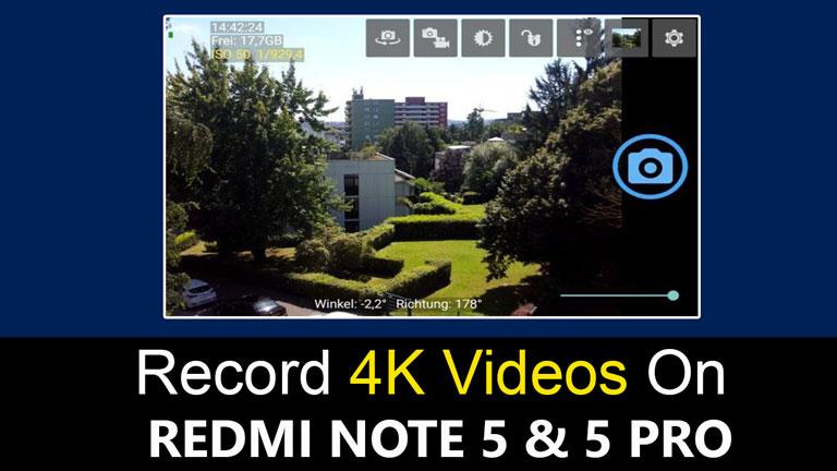 Record 4K Videos On Redmi Note 5 Pro