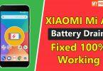 Fix Battery Drain Problem In Mi A1