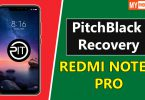 Install PitchBlack Recovery On Redmi Note 6 Pro