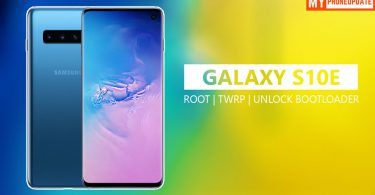 How To Root Samsung Galaxy S10e