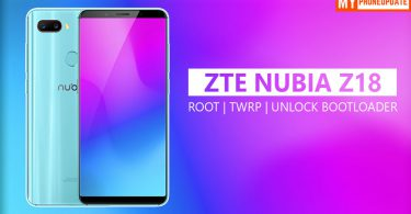How To Root ZTE Nubia Z18
