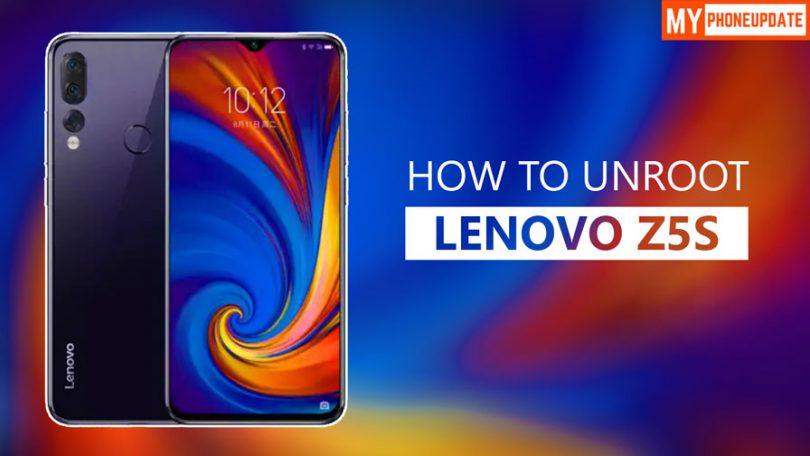 How To Unroot Lenovo Z5s
