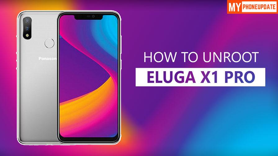 How To Unroot Panasonic Eluga X1 Pro