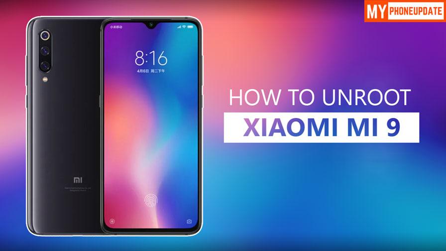 How To Unroot Xiaomi Mi 9