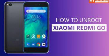 How To Unroot Xiaomi Redmi Go