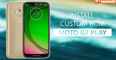 Install Custom ROM On Motorola Moto G7 Play