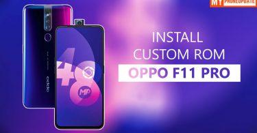 Install Custom ROM On Oppo F11 Pro