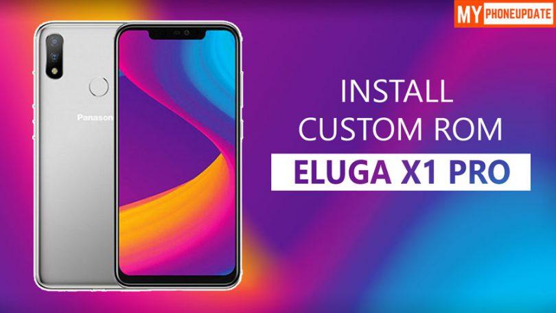 Install Custom ROM On Panasonic Eluga X1 Pro