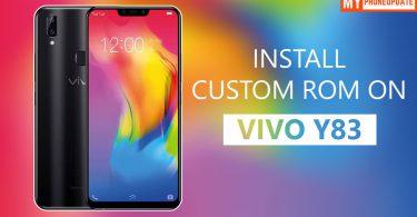 Install Custom ROM On VIVO Y83