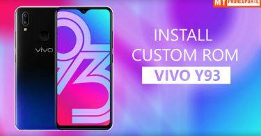 Install Custom ROM On VIVO Y93