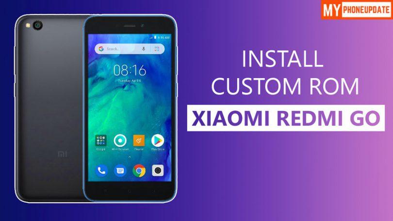 Install Custom ROM On Xiaomi Redmi Go