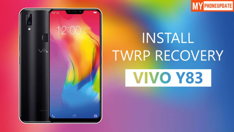 Install TWRP Recovery On VIVO Y83
