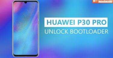 Unlock Bootloader Of Huawei P30 Pro