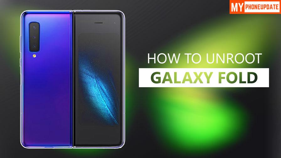 Unroot Samsung Galaxy Fold
