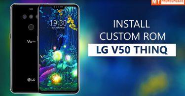 Install Custom ROM On LG V50 ThinQ