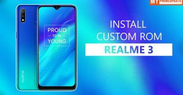 Install Custom ROM On Realme 3