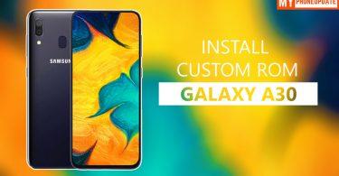 Install Custom ROM OnSamsung Galaxy A30