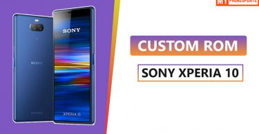 Install Custom ROM On Sony Xperia 10