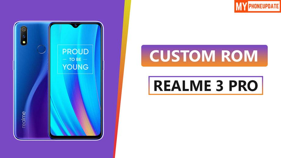 Custom ROM On Realme 3 Pro