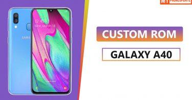 Custom ROM On Samsung Galaxy A40