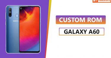 Custom ROM On Samsung Galaxy A60
