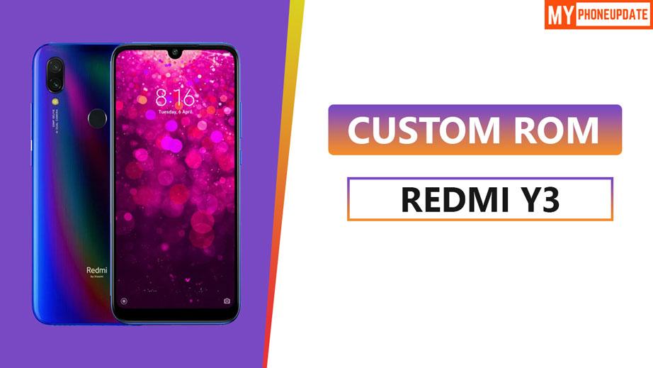 Custom ROM On Xiaomi Redmi Y3
