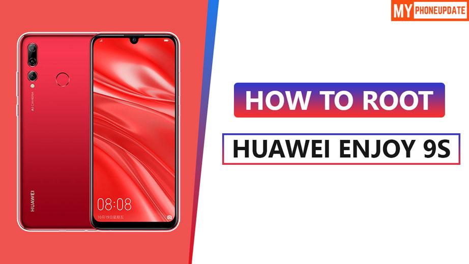 Root Huawei Enjoy 9s