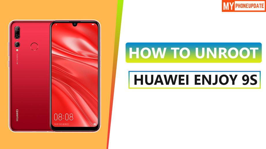 Unroot Huawei Enjoy 9s