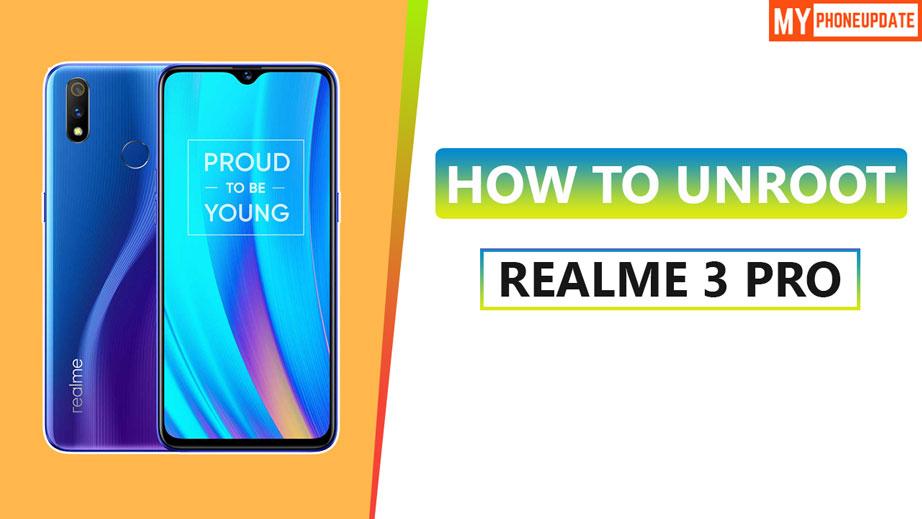 Unroot Realme 3 Pro