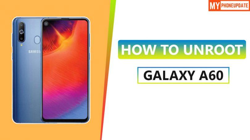 Unroot Samsung Galaxy A60