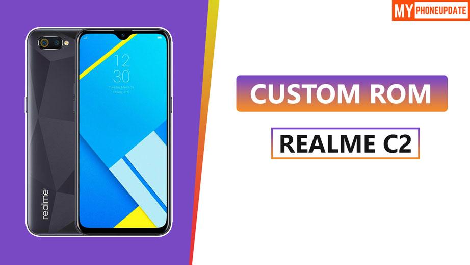 Install Custom ROM On Realme C2