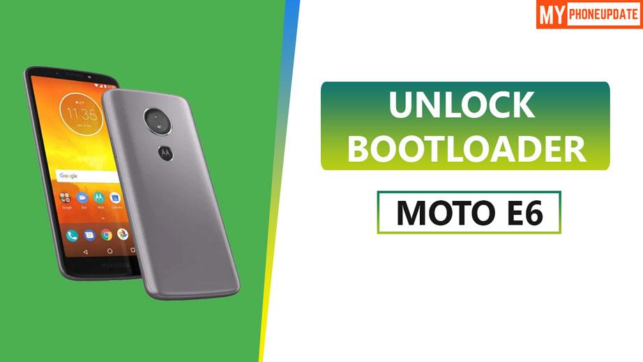 Unlock Bootloader Of Motorola Moto E6