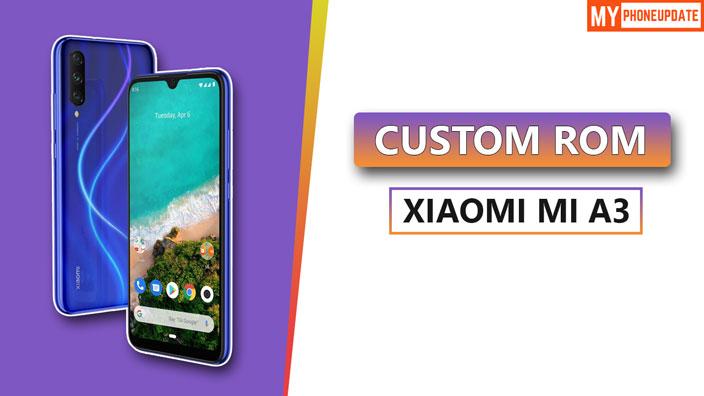 Custom ROM Xiaomi Mi A3