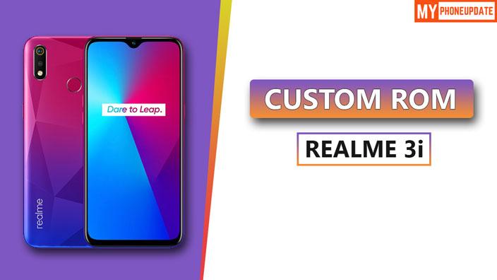 Install Custom ROM On Realme 3i