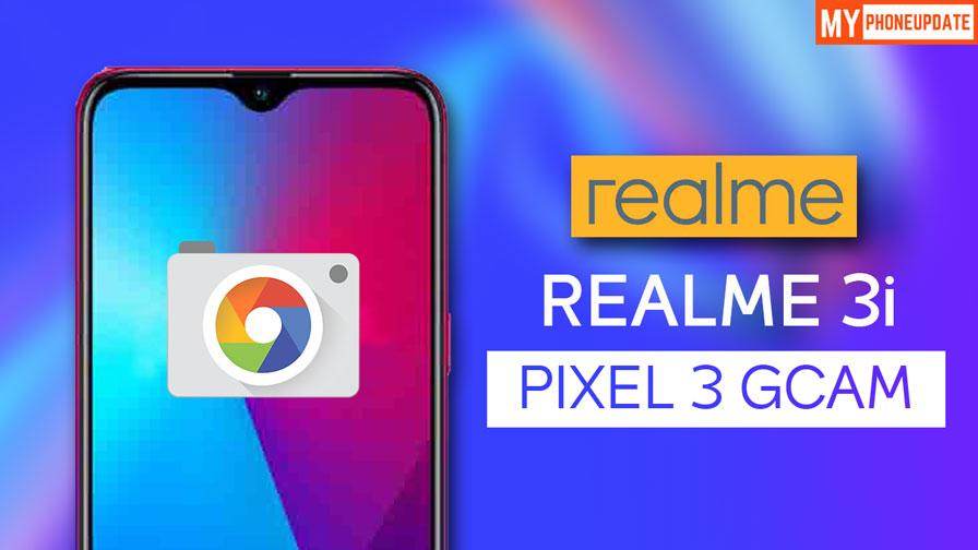 Install Google Camera On Realme 3i