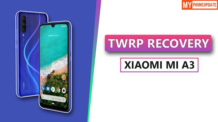 TWRP Recovery Xiaomi Mi A3
