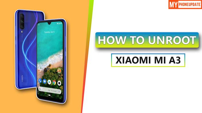 Unroot Xiaomi Mi A3