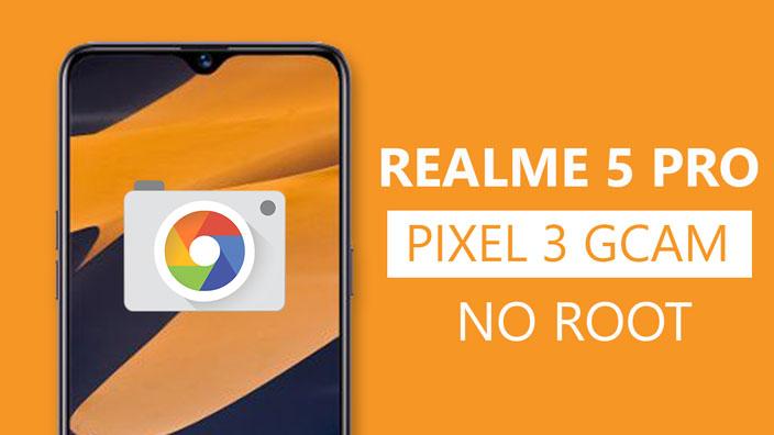 Install Google Camera On Realme 5 Pro
